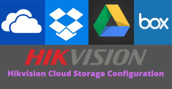 Configure HikVision Free Cloud Storage